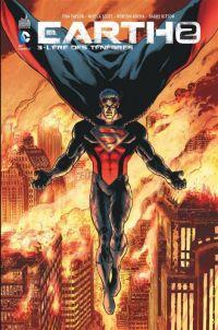 Earth 2 T3 : L'ère des ténèbres (0), comics chez Urban Comics de Taylor, Eddy Barrows, Scott, Rocha, Kitson, Pantazis