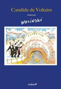 Candide, illustré par Wolinski : , bd chez Chêne de Voltaire, Wolinski