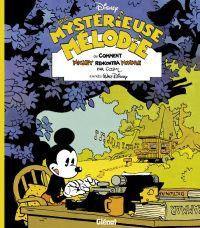 Une mystérieuse mélodie : ou comment Mickey rencontra Minnie, bd chez Glénat de Cosey