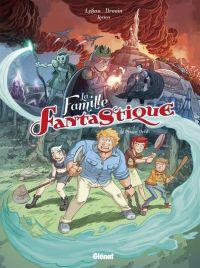 La Famille Fantastique T1 : Le Prince Devil (0), bd chez Glénat de Lylian, Drouin, Lorien