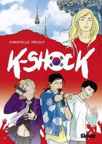 K-Shock, bd chez Glénat de Pécout