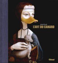 L'Art du canard : , bd chez Glénat de interDuck