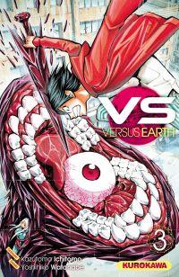VS Versus Earth T3, manga chez Kurokawa de Ichimoto, Watanabe