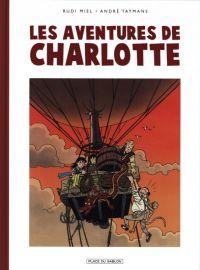 Les aventures de Charlotte, bd chez Place du sablon de Miel, Taymans