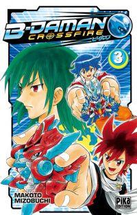 B-Daman crossfire T3, manga chez Pika de Mizubuchi
