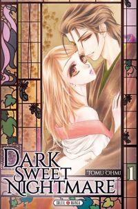 Dark sweet nightmare  T1, manga chez Soleil de Ohmi