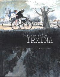 Irmina, bd chez Actes Sud BD L'An 2 de Yelin