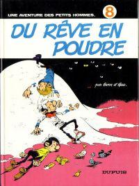 Les petits hommes T8 : Du rêve en poudre (0), bd chez Dupuis de Hao, Seron, Léonardo