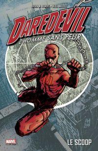Daredevil - par Brian Michael Bendis T1 : Le scoop, comics chez Panini Comics de Bendis, Maleev, Hollingsworth