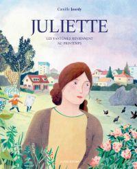 Juliette : Les fantômes reviennent au printemps, bd chez Actes Sud BD de Jourdy
