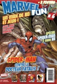Marvel Fun T6 : Spider-Man contre le docteur Fatalis ! (0), comics chez Panini Comics de Quantz, Brooks, Yeung, Danimation