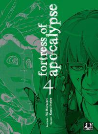 Fortress of Apocalypse T4 : , manga chez Pika de Kuraishi, Inabe
