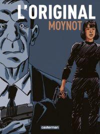 L'Original, bd chez Casterman de Moynot