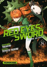 Red eyes sword - akame ga kill ! T8 : , manga chez Kurokawa de Takahiro, Tashiro
