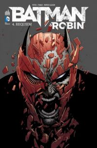 Batman et Robin T4 : Requiem (0), comics chez Urban Comics de Tomasi, Gleason, Richards, Kalisz