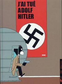 J'ai tué Adolf Hitler, comics chez Carabas de Jason, Hubert