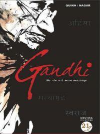 Gandhi : Ma vie est mon message (0), bd chez 21g de Quinn, Nagar