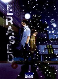 Erased T6, manga chez Ki-oon de Sanbe