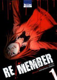 Re/member T1, manga chez Ki-oon de Welzard, Murase