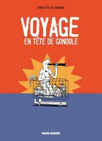Voyage en tête de gondole, bd chez Fluide Glacial de Ostermann