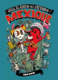 Mexique – El guido del crevardo, bd chez Fluide Glacial de Burger