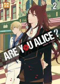 Are you Alice ? T2, manga chez Kazé manga de Ninomiya, Katagiri