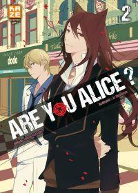 Are you Alice ? T2 : , manga chez Kazé manga de Ninomiya, Katagiri