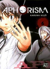 Aphorism T6 : , manga chez Pika de Karuna