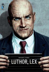 Luthor, comics chez Urban Comics de Azzarello, Bermejo, Stewart