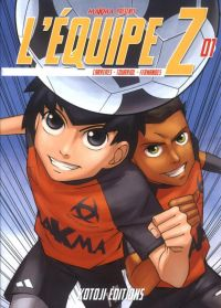 L'équipe Z T1 : , manga chez Kotoji de Studio Makma, Tourriol, Fernandes, Carreres