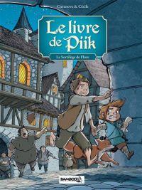 Le Livre de Piik T2 : Le sortilège de Flore (0), bd chez Bamboo de Cazenove, Cécile, Cordurié