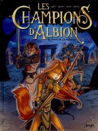 Les Champions d'Albion T1 : Le pacte de Stonehenge (0), bd chez Jungle de Djian, Legendre, Estevez, Moreau