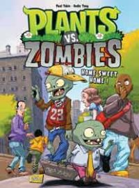 Plants vs zombies T4 : Home sweet home , comics chez Jungle de Tobin, Tong, Rainwater