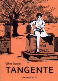 Tangente, bd chez Des ronds dans l'O de Wagner