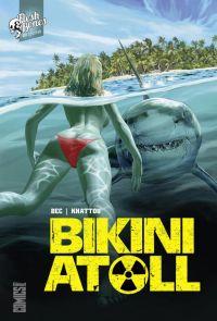 Bikini Atoll, comics chez Glénat de Bec, Khattou