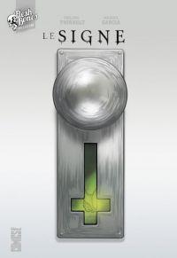 Le Signe, comics chez Glénat de Thirault, Garcia