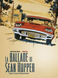 La Ballade de Sean Hopper, bd chez Sarbacane de Merlin