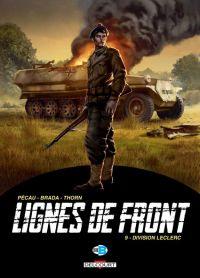 Lignes de front T9 : Division Leclerc (0), bd chez Delcourt de Pécau, Brada, Thorn