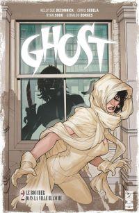 Ghost T2 : Le boucher dans la ville blanche (0), comics chez Glénat de Deconnick, Sebela, Borges, Sook, Johnson, McCaig, Jackson, Dodson