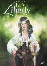 Lady Liberty T2 : Treize colonies (0), bd chez Soleil de Sala, Aurore