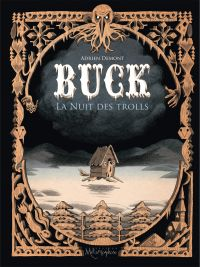 Buck : La Nuit des Trolls, bd chez Soleil de Demont