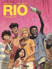 Rio T1 : Dieu pour tous (0), bd chez Glénat de Garcia, Rouge