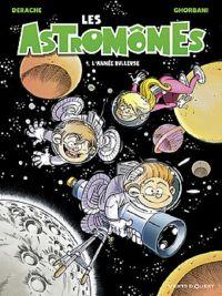 Les Astromômes T1 : L'année bulleuse, bd chez Vents d'Ouest de Derache, Ghorbani, Gao