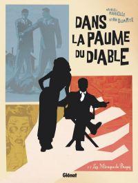 Dans la paume du diable T2 : Les Mirages de Bugsy, bd chez Glénat de Mariolle, Duarte, Boccato