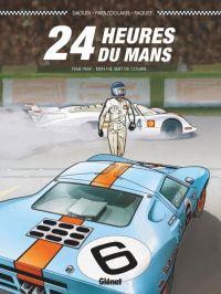 24 heures du Mans T2 : 1968-1969, bd chez Glénat de Daoudi, Paquet, Papazoglakis