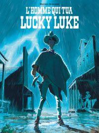 L'Homme qui tua Lucky Luke, bd chez Dargaud de Bonhomme