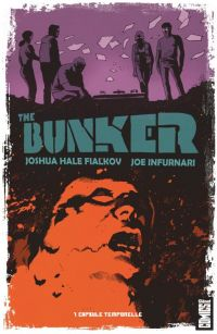 The Bunker T1 : Capsule temporelle, comics chez Glénat de Fialkov, Infurnari, Francavilla