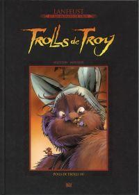 Lanfeust et les mondes de Troy T61 : Trolls de Troy - Poils de Trolls (2) (0), bd chez Hachette de Arleston, Mourier, Lamirand, Guth