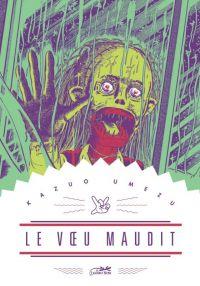 Le vœu maudit, manga chez Le Lézard Noir de Umezu
