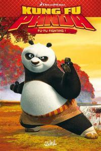 Kung Fu Panda T1 : Fu-Fu Fighting (0), bd chez Soleil de Furman, Robinson